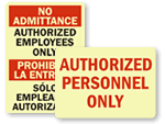 Photoluminescent Authorized Personnel Signs