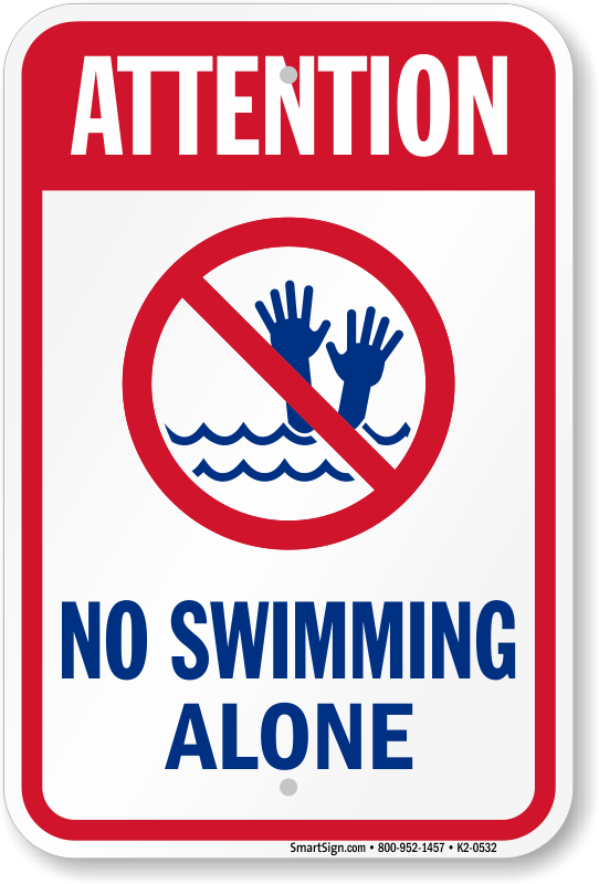 Attention No Swimming Alone Pool Sign, SKU: K2-0532