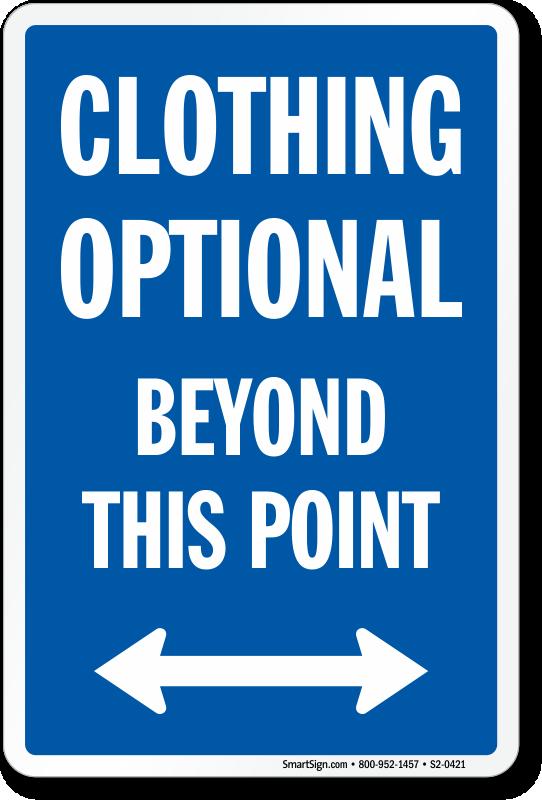 Clothing Optional Beyond Point Sign Bidirectional Arrow Sku S2 0421