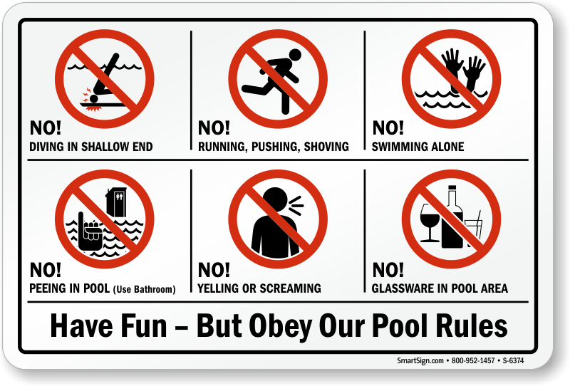 Have Fun But Obey Our Pool Rules Sign, SKU: S-6374