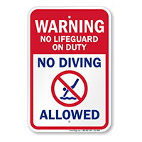 No Lifeguard On Duty No Diving Pool Warning Sign