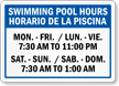 Custom Bilingual Pool Hours Sign
